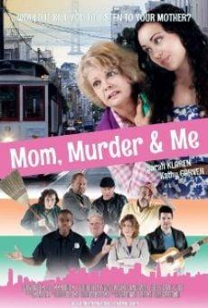 Ver película Mom, Murder & Me