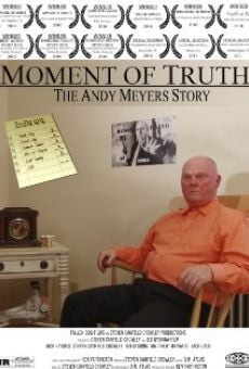 Película: Moment of Truth: The Andy Meyers Story