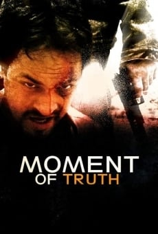 Moment of Truth online kostenlos
