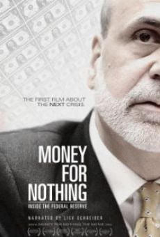 Película: Money for Nothing: Inside the Federal Reserve