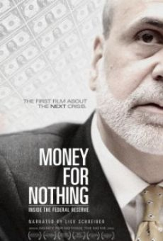 Ver película Money for Nothing: Inside the Federal Reserve