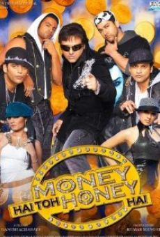 Money Hai Toh Honey Hai online