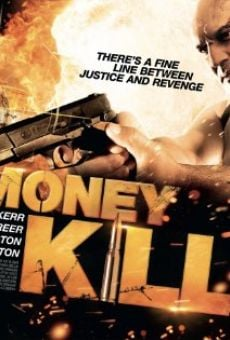 Money Kills online streaming
