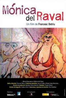 Mónica del Raval on-line gratuito
