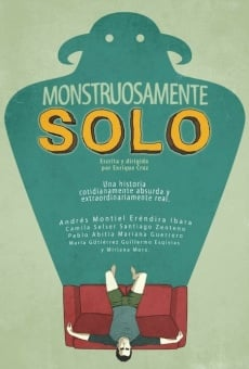 Monstruosamente Solo on-line gratuito
