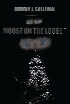 Moose on the Loose online