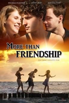 Watch More Than Friendship online stream