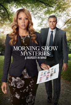 Morning Show Mysteries: A Murder in Mind en ligne gratuit