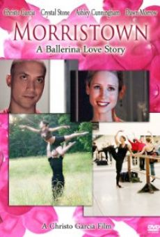 Morristown: A Ballerina Love Story on-line gratuito