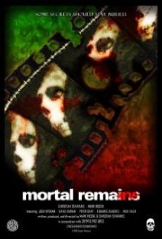 Mortal Remains online