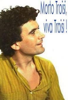 Morto Troisi, viva Troisi! on-line gratuito