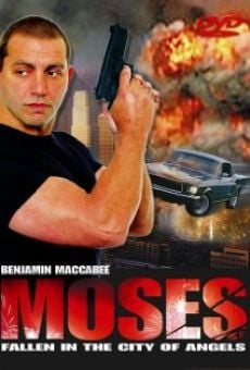 Moses: Fallen. In the City of Angels. on-line gratuito