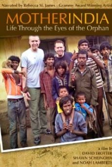 Ver película Mother India: Life Through the Eyes of the Orphan