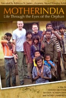Mother India: Life Through the Eyes of the Orphan en ligne gratuit