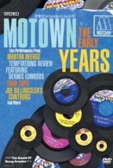 Motown: The Early Years on-line gratuito