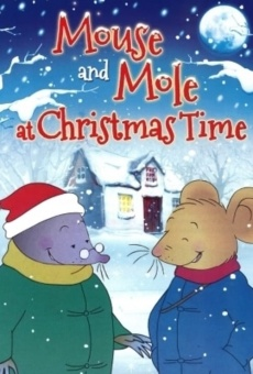 Ver película Mouse and Mole at Christmas Time