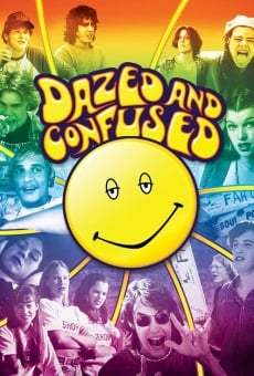 Dazed and Confused on-line gratuito