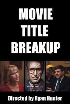Watch Movie Title Breakup online stream