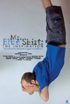Mr. Blue Shirt: The Inspiration