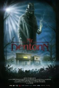 Película: Mr. Dentonn