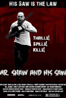 Mr. Shaw and His Saw online free