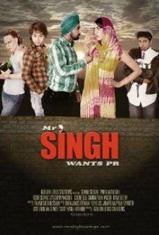 Película: Mr Singh Wants PR
