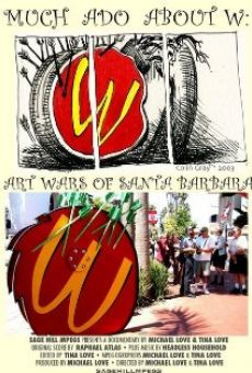 Much Ado About W: Art Wars of Santa Barbara online streaming