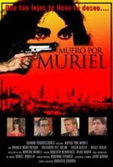 Muero por Muriel on-line gratuito