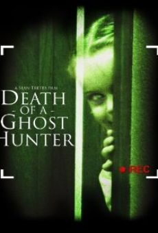 Death of a Ghost Hunter online streaming