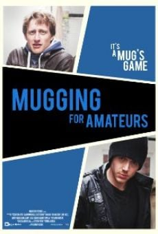 Mugging for Amateurs online free