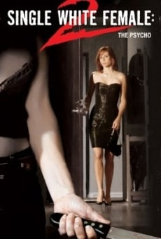 Single White Female 2: The Psycho on-line gratuito