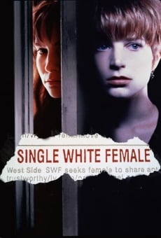 Single White Female on-line gratuito