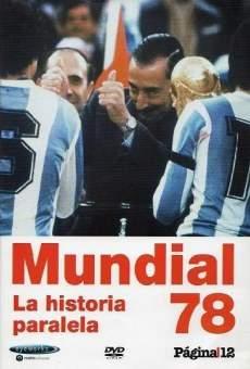 Mundial '78, la historia paralela on-line gratuito