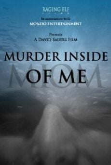 Murder Inside of Me on-line gratuito