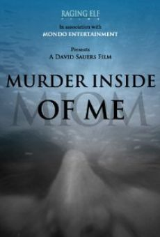 Murder Inside of Me gratis