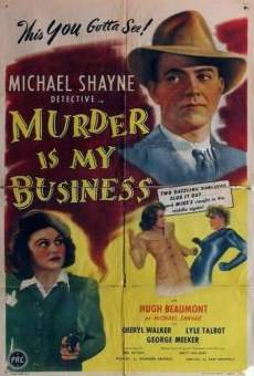Película: Murder Is My Business