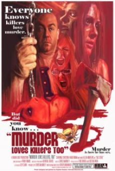 Watch Murder Loves Killers Too online stream