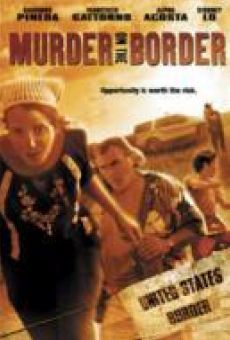 Murder on the Border on-line gratuito