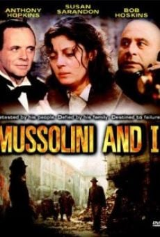 Mussolini and I on-line gratuito