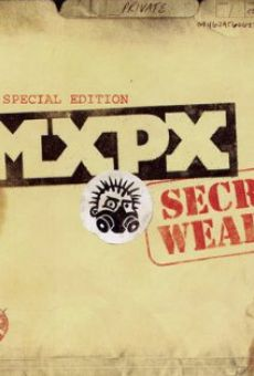 MXPX: How to Build a Secret Weapon online free