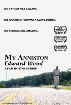 Watch My Anniston Edward Wood online stream