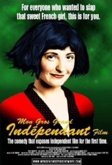 Película: My Big Fat Independent Movie
