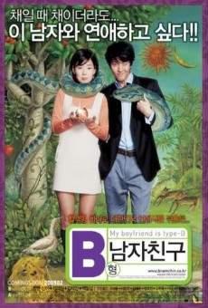 B-hyeong namja chingu (aka My Boyfriend Is Type-B)