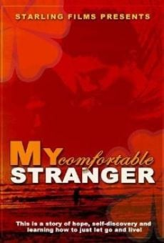 My Comfortable Stranger on-line gratuito
