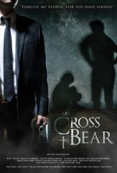 Ver película My Cross to Bear