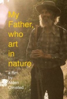 My Father, Who Art in Nature online