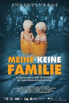 Meine Keine Familie (My Fathers, My Mother and Me) online