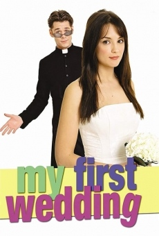 My First Wedding on-line gratuito