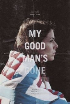 Ver película My Good Man's Gone