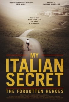 My Italian Secret: The Forgotten Heroes on-line gratuito